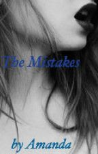The Mistakes by daawesomeme