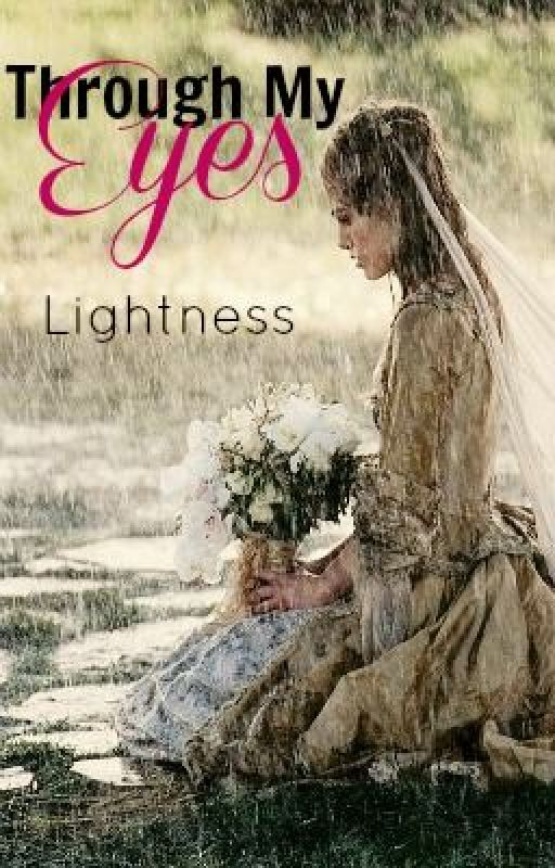 Through My Eyes by Lightness