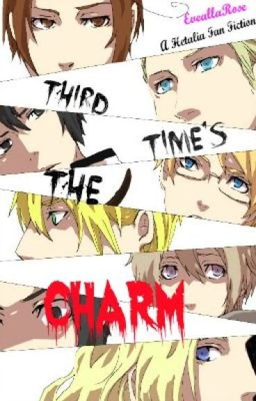 Third Time's The Charm (Hetalia Fan Fiction, Sequel to 'Kidnapped, Again?!')