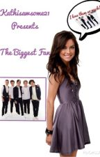 The Biggest Fan (5chapters only) by kathisawsome21