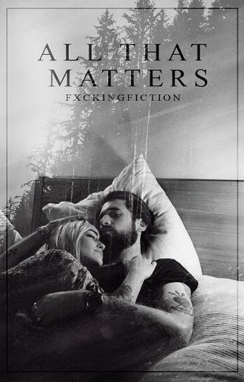 All That Matters · Zayn Malik
