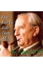 One Fan to Rule Them All: J.R.R. Tolkien Edition by Luthien2018