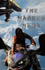 The Masked Hero by Michie_Moo_Moo