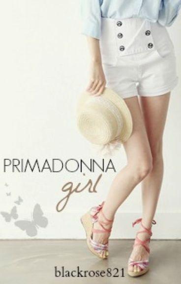 Primadonna Girl by Blackrose821