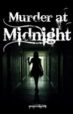 Murder at Midnight by amazonian911