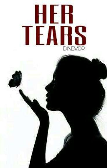 Her Tears ♔