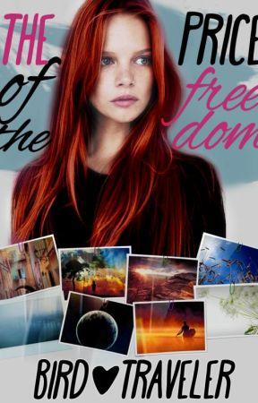 Цена свободы: Птица и Путешественник by SiaMoon