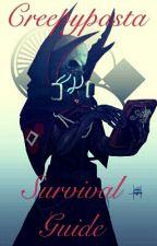 CreepyPasta Survival Guide by _Jeffrey-The-Killer_