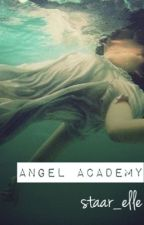 Angel academy by Staar_elle