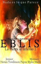 Eblis: La Puerta al Infierno 2 (One Direction) by MaggieAnderson_
