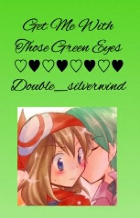 Get Me With Those Green Eyes (A Contestshipping Oneshot) by double_silverwind
