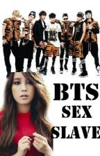 BTS SEX SLAVE by ByuntaeAuthor
