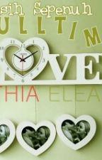Kekasih sepenuh masa by EisyaHarris