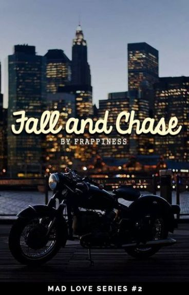 Fall and Chase by frappiness