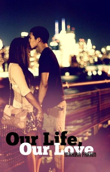 Our Life, Our Love | ✔