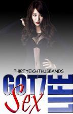 GOT7 SEX LIFE [R] by Thirtyeighthusbands