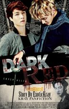 DARK RED by ExoticKray