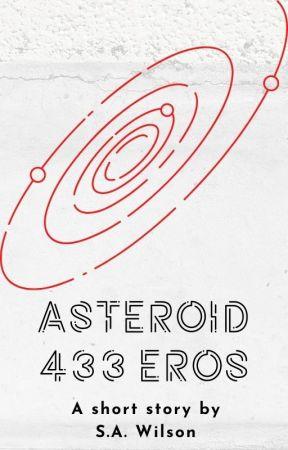 Asteroid 433 Eros by swilson4995