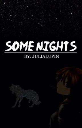 Some Nights - A Naruto Fanfic by JuliaLupin