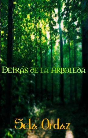 Detras de la Arboleda by SelaOrdaz