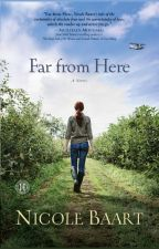 Far from Here - Excerpt by NicoleBaart