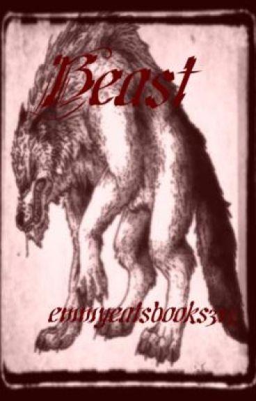 Beast: a grim tale by emmyeatsbooks315
