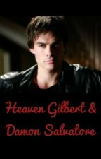 Heaven Gilbert & Damon Salvatore by hallobruder