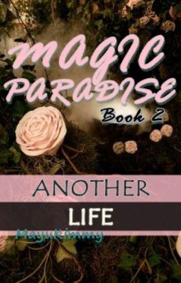 Magic Paradise 2: Another Life