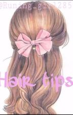 HAIR TIPS ! by veronicathewriter285
