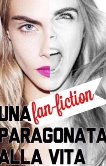 [In Revisione] Una fanfiction paragonata alla vita.