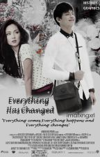 Everything has Changed (KATHNIEL) by imafxngxrl
