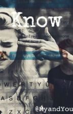 Know || l.h by Myandyou