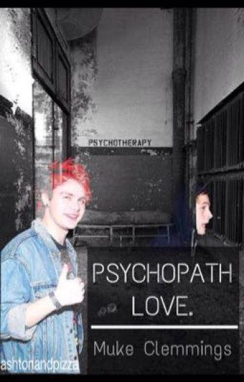 Psychopath Love. || Muke