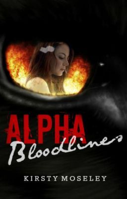 Alpha Bloodlines  (Completed)