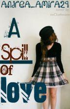 A Spill of Love by Andrearizaga