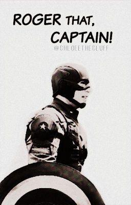 Roger That Captain Chloeethecluff Wattpad