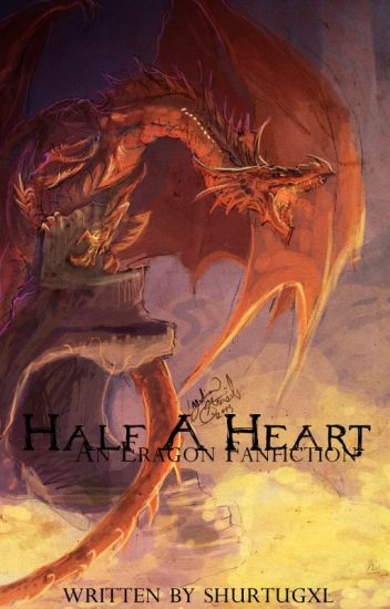 Half A Heart (An Eragon Fanfiction)
