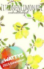 Zitronenlimonade #Wattys2015 by Washaeltdichfest