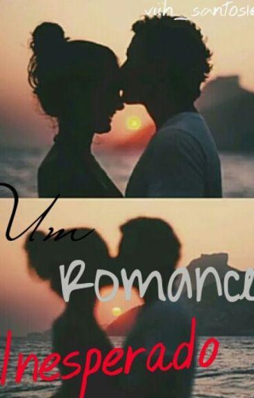 Um Romance Inesperado ( Em edição )