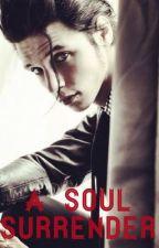 A Soul Surrender by regardlucide