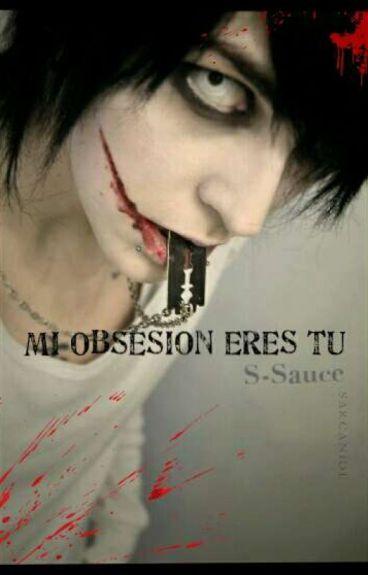 mi obsesion eres tu (jeff the killer y tu)
