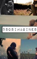 5sos Imagines by 5sosimagines4u