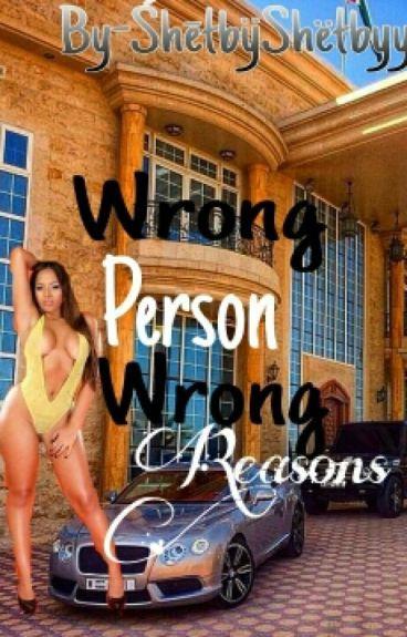 """""""Wrong person, wrong reasons""""(urban)"""