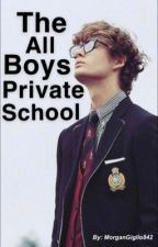 The all boys private school by MorganGiglio842