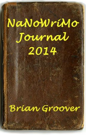 NaNoWriMo Journal by BrianGroover
