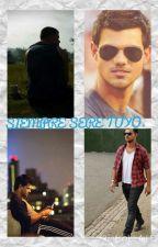 SIEMPRE SERE TUYO~Taylor Lautner . by Danny110292