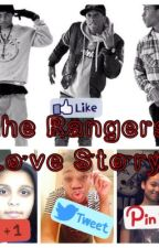 The Rangers Love Story by KayshiaGlover