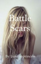 Battle scars l.h by lukeisaprincesss