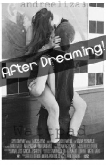 After Dreaming! Harry y tu (HOT) (despues de soñar)