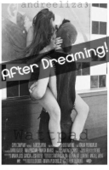After Dreaming! Harry y tu (HOT) (despues de soñar)